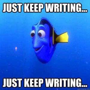 Just keep writing