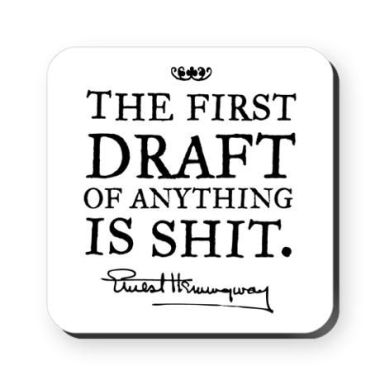 First draft is shit